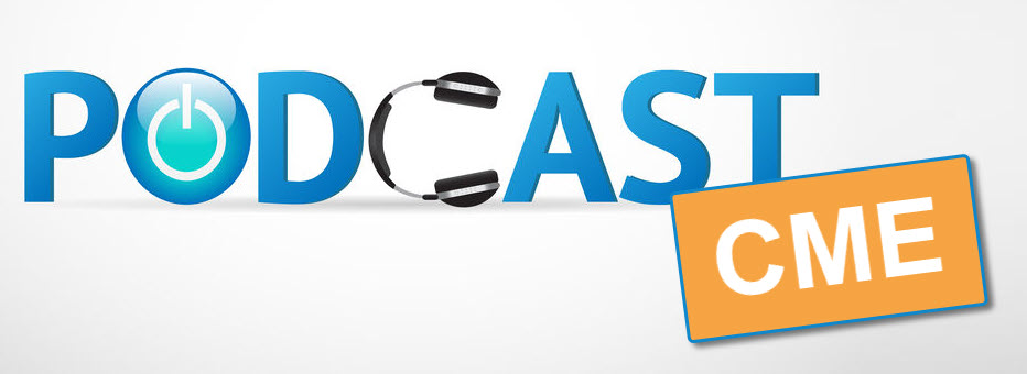 podcast CME